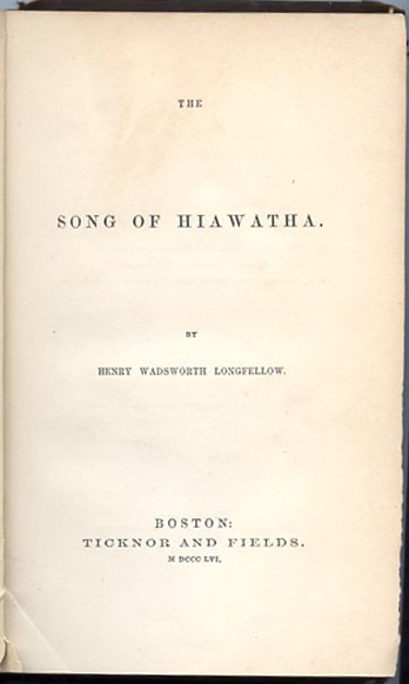 The Song of Hiawatha, Second Printing, 1856